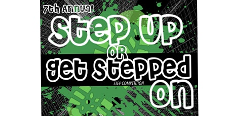 "Ma'At Steppers 7th Annual ""Step Up or Get Stepped On"" Step Competition  tickets"
