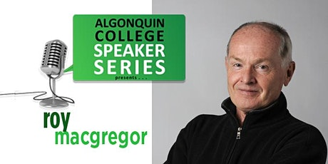 Roy MacGregor - An Algonquin Park Murder Mystery  tickets