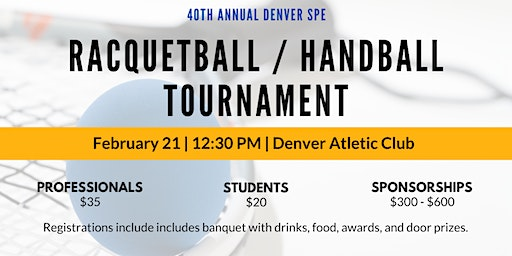 40th Annual SPE Racquetball / Handball Winter Tournament