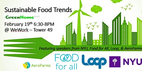 GreenHomeNYC Forum February - Sustainable Food Trends tickets
