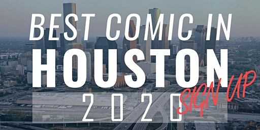 Best Comic In Houston: 2020 Sign Up