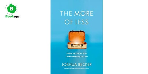 Bookup - The More of Less by Joshua Becker