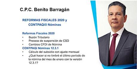 SEMINARIO PRESENCIAL (POLANCO) CON BENITO BARRAGÁN - REFORMAS FISCALES 2020 / CONTPAQi® Nóminas entradas