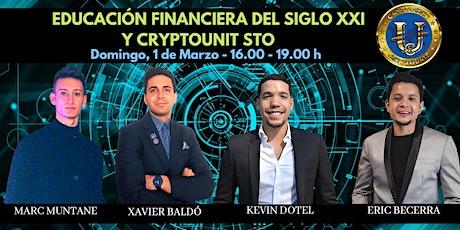 EDUCACIÓN FINANCIERA DEL SIGLO XXI Y CRYPTOUNIT STO entradas