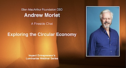 Exploring the Circular Economy with Andrew Morlet tickets