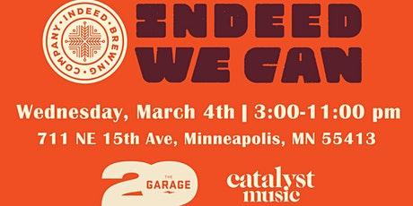 Indeed We Can: The Garage & Catalyst Music tickets