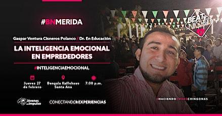 """""""La Inteligencia Emocional en Emprendedores"""" con Gaspar Cisneros boletos"""