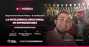 """""""La Inteligencia Emocional en Emprendedores"""" con Gaspar Cisneros"""