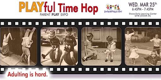 PLAYful Timehop Parent Expo
