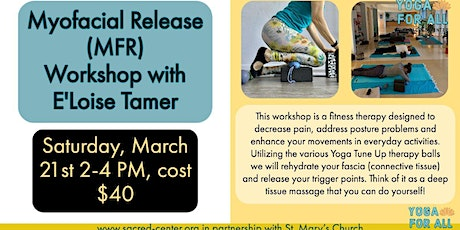 MFR (myofacial release) Workshop with E'Loise Tamer tickets