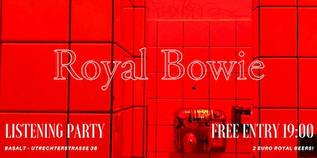 Royal Bowie - Over The Influence EP Listening Party in the dark! tickets