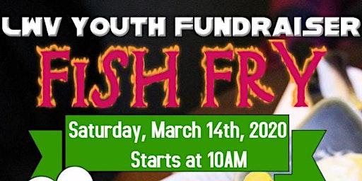 LWV Youth Fish Fry & Bake Sale Fundraiser