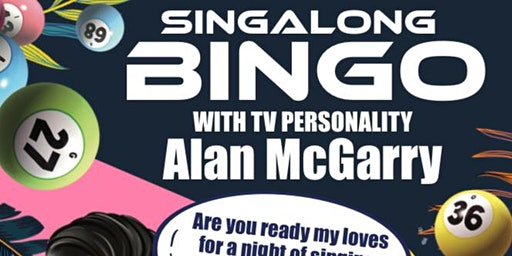 SINGALONG BINGO with Alan McGarry