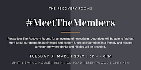 Meet the Members March 2020 Hosted by The Recovery Rooms tickets