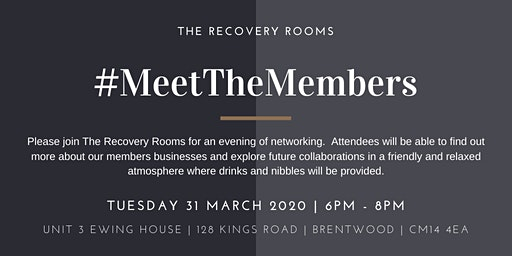 Meet the Members March 2020 Hosted by The Recovery Rooms