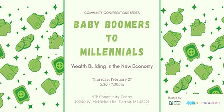Baby Boomers to Millennials: Wealth Building in the New Economy tickets
