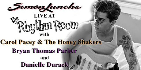 Simon Lunche / Carol Pacey and the Honey Shakers / Danielle Durack tickets