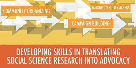 Developing Skills in Translating Social Science Research into Advocacy tickets