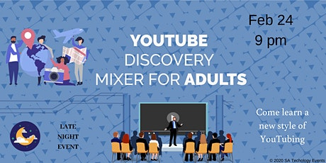 YouTube Discovery for Adults tickets