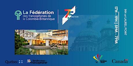 75e  anniversaire  de La Fédération des francophones de la C.-B. billets