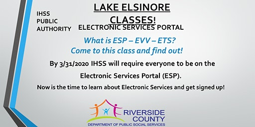 Lake Elsinore - Register for the IHSS Electronic Services Portal Now!