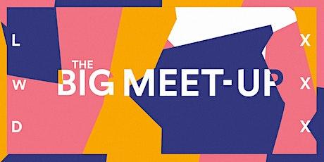 LWD: a BIG meet-up tickets