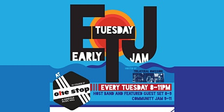 Early Tuesday Jam | The One Stop tickets