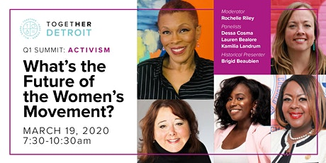 Detroit Together Digital March Summit: The Future of the Women's Movement tickets