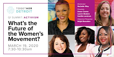 Detroit Together Digital March Summit: The Future of the Women's Movement