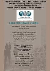 2020 Economic Vision- Presented by FIABCI SF/NORCAL & Wells Fargo Home Loans tickets
