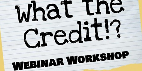 What the Credit!!? tickets