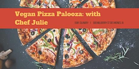 Vegan Pizza Palooza w/Chef Julie tickets