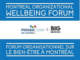 Forum sur le Bien-être Organisationnel - Organizational Wellbeing Forum tickets