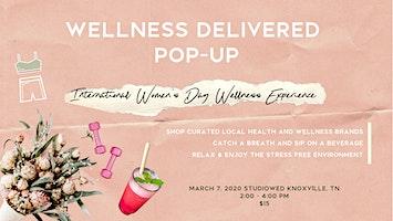 Wellness Delivered Pop Up
