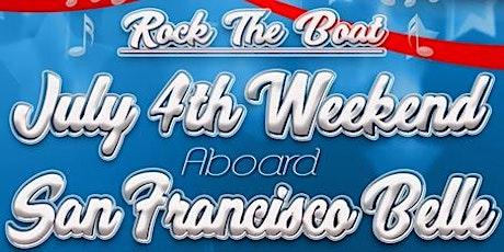 Rock the Boat: July 4th Weekend Aboard the San Francisco Belle tickets