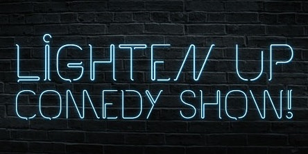 The Lighten Up Comedy Show!