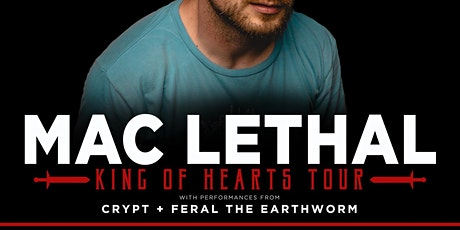 Mac Lethal, Crypt, Feral the Earthworm w/ Zac Ivie tickets