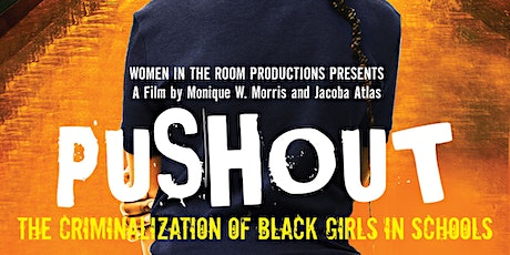 Pushout: The Criminalization of Black Girls in Schools tickets