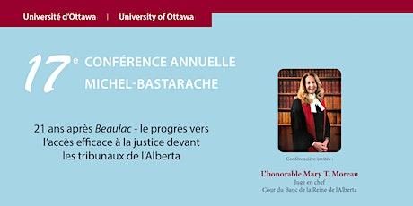 17e  CONFÉRENCE ANNUELLE MICHEL-BASTARACHE tickets
