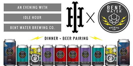 An Evening with Bent water Brewing tickets