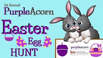 1st Annual Purple Acorn Easter Egg Hunt!