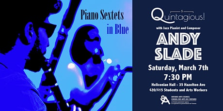 Quintagious! Piano Sextets in Blue with ANDY SLADE tickets