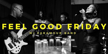 Feel Good Friday  - March 20 tickets