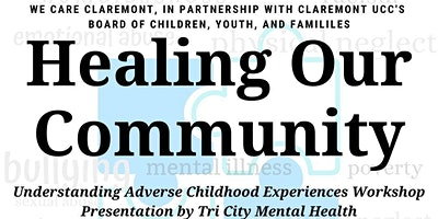 Healing Our Community - Understanding Adverse Childhood Experiences