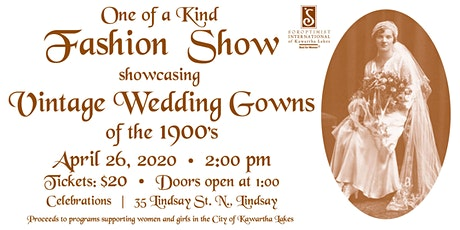 Vintage Wedding Gowns of the 1900's - Fashion Show tickets