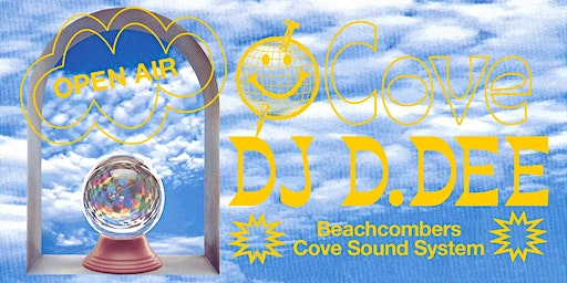 Cove Open Air w/ DJ D.DEE (Pacific Rhythm)