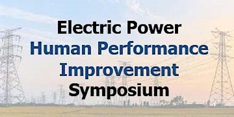 Electric Power Human Performance Improvement Symposium 2020 tickets