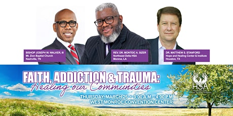 Faith, Addiction and Trauma: Healing Our Communities tickets