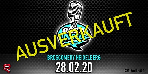 BrosComedy Heidelberg - Mix Show - AUSVERKAUFT!