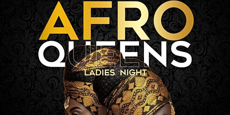 AFROQUEENS (LADIES NIGHT) tickets